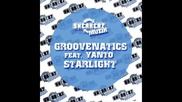 Groovenatics feat. Yanto - Starlight Eric G Rob Adans & Tom Geiss Remix