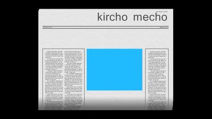 Kircho Mecho