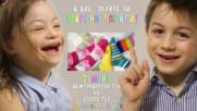 Обуйте шарени чорапи на 21-ви Март!!! Живот със Синдром на Даун