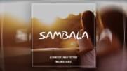 Dj Dimixer feat. Max Vertigo - Sambala Wallmers Remix 2017