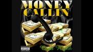Cooli Highh - Money Callin [ Audio ]