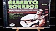 Alberto Bourbon - antes de ti no hubo antes 1974