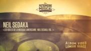 Neil Sedaka Vol. 1 Les idoles de la musique amricaine Album complet
