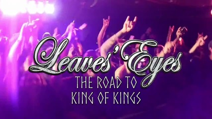 Leaves' Eyes - The Road To King Of Kings part 2 Official