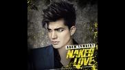 Adam Lambert - Naked love (full song) Hq (prevod)