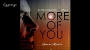 Alfred Azzetto ft. Rasul - More Of You ( Soneec Remix ) [high quality]