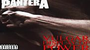 Pantera - Vulgar Display Of Power 1992 Full Album