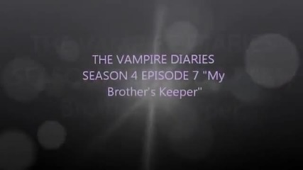 the vampire diaries season 4 episode 7 дневниците на вампира сезон 4 епизод 7
