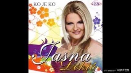 Jasna Djokic - Ako ces ljubav da nosis na dusi - (Audio 2006)