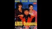 Ajrus Osmanovic - Srce nije izdrzalo