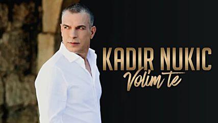Kadir Nukic - 2019 - Volim te