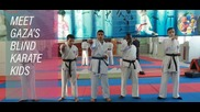 Eye of the tiger: Gaza's blind karate champs