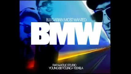 Young Bb Young &nd 100 Kila - Bmw (bulgarian Most Wanted)