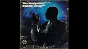 Wes Montgomery - The Shadow of your smile