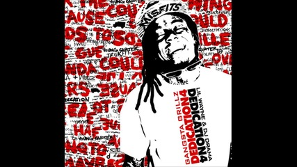 Dedication 4*lil wayne-no worries