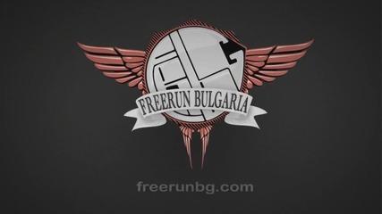Freerun Bulgaria - Stelko Goshev ft. Cvetelin Pachev ( Цялото Видео )