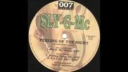 Sly-g-mc - Feeling Of The Night
