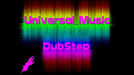 Universal Music™ Dubstep Attack Chalga !