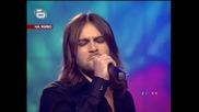 Невероятно Изпълнение! Тома и песента на Азис Обичам те! :)) 31.03.08