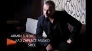 Фантастичнааа!!! Armin Bijedic - Kad zaplace musko srce (hq) (bg sub)