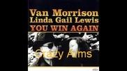 Van Morrison and Linda Gail Lewis - Crazy Arms