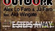 Outwork , Alex Lo Faro & Jj Faro Feat. Akil Wingate - Five Steps Away ( Jj Faro Remix)