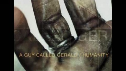 A Guy Called Gerald Humanity