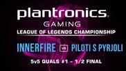 1/2 Финал iNNERFiRE vs Politi s Pyrjoli - Plantronics LoL Championship
