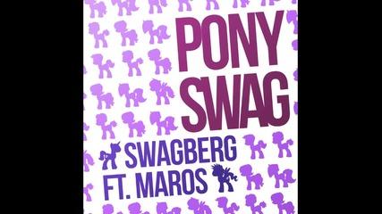 Swagberg - Pony Swag