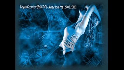 Boyan Georgiev Bobstar - Away from me