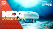 NEXTTV 018: Sony Xperia Aquatech Store