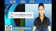 (cpix, Gcom, Exel) Crwenewswire Stocks to Watch