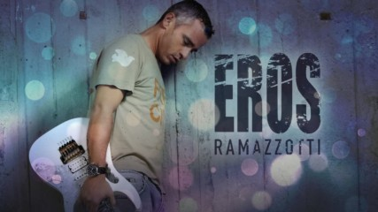 Eros Ramazzotti - Solo Con Te /превод/