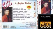 Mile Kitic i Juzni Vetar - Cao, Jelena (Audio 1992)