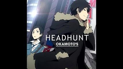 Headhunt - Okamoto's / Durarara!!x2 Shou Opening Full