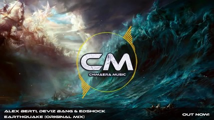 Alex Berti, Deviz Bang & Edshock - Earthquake (original Mix) [wormland Music]