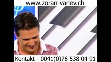 Zoran Vanev & Ogneni momcinja - Otvori mi belo Lence