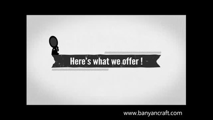 What we do @ Banyancraft.com