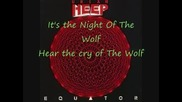 Uriah Heep - Night Of The Wolf - Текст