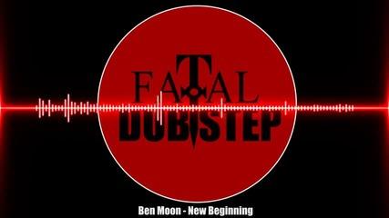 Ben Moon - New Beginning [dubstep]