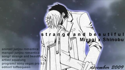 [ Hq ] Miyagi and Shinobu - Strange and Beautiful