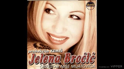 Jelena Brocic - Los mi je dan - (Audio 1999)