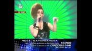 Music Idol 2 :Голям Финал - Нора - момичето с най-големите..очи! 24.03.08 Hq