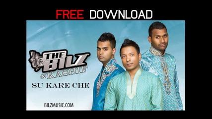 The Bilz & Kashif - Su Kare Che