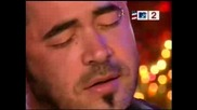 Staind - It`s Been A While (mtv Unplugged)