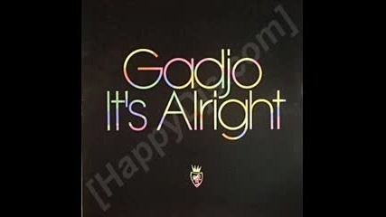 Gadjo - It`s Alright