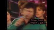 Вярвам В Любовта - Шабан Шаулич 1987 гд. Saban Saulic - Verujem u ljubav