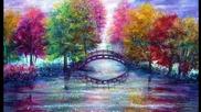 Мост към светлините - Ann Marie Bone (painting)...(music Omar Akram)...