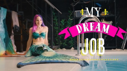 My Dream Job: Life as a Mermaid