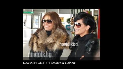 New - 2011 Преслава и Галена - Хайде , откажи ме
